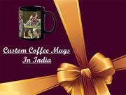 Custom Coffee Mugs In India