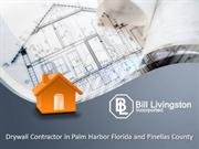 Popcorn Ceiling Removal Palm Harbor, FL- Billlivingstoninc