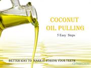 5 tips for oil pulling