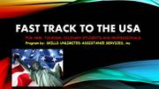 FAST TRACK TO THE USA