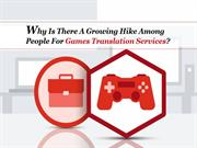 Why Is There A Growing Hike Among People For Games Translation Service