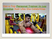 Get a Top Personal Trainer in Los Angeles