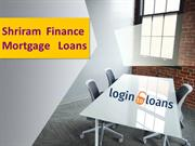 Shriram Finance Mortgage Loans, Apply for Shriram Finance Mortgage Loa