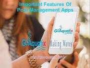 Important Features Of Pool Management Apps