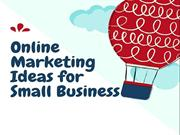 Online Marketing Ideas for Small Business