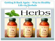 Getting It Back Again - Way to Healthy Life via Herbals