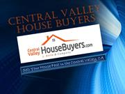 We Buy Houses Visalia, CA - Central Valley House Buyers