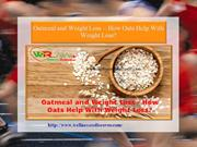 Oatmeal and Weight Loss – How Oats Help With Weight Loss