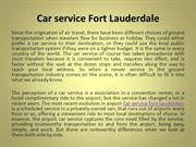 Car Service Fort Lauderdale Makes Your Travel Easy