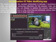 An evaluation Of Video Modifying App