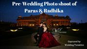 Pre-Wedding Photo shoot of Paras & Radhika