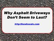 Why Asphalt Driveways Don't Last by Hawk Seale LLC 7ab218
