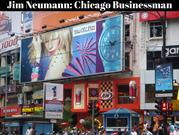 Jim Neumann_ Chicago Businessman