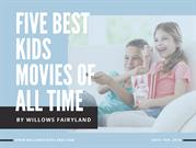 Five Best Kids Movies of All Time