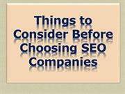 Things to Consider Before Choosing SEO Companies