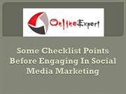 Some Checklist Points Before Engaging In Social Media