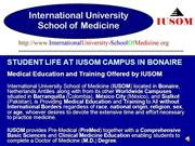 STUDENT LIFE AT IUSOM CAMPUS IN BONAIRE.