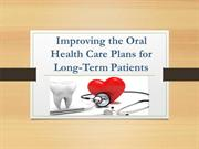 Improving the Oral Health Care Plans for Long-Term Patients