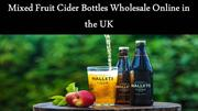 Mixed Fruit Cider Bottles Wholesale Online in the UK