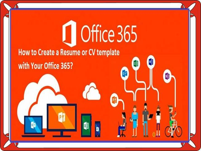 How To Create A Resume Or CV Template With Your Office 365