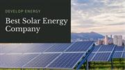 Best Solar Energy Companies | Develop Energy Solutions