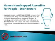 Homes Handicapped Accessible for People - Stair Busters