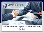 China sourcing agent – How do they do it?