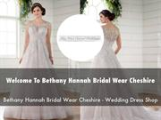 Bethany Hannah Bridal Wear Cheshire Presentation