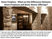 What are the Differences Between Stone Fireplaces