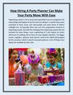 How Hiring A Party Planner Can Make Your Party Move With Ease
