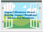 Impact Windows Direct - Quality Impact Resistant  Doors and Windows