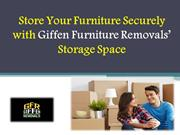 Store Your Furniture Securely with Giffen Furniture Removals