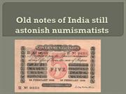 Old Notes of India still astonish numismatists