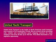 United Yacht Transport uses boat shipping