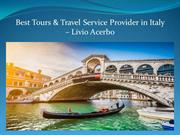 Best Tours & Travel Service Provider in Italy – Livio Acerbo