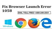 How to Fix Browser Launch Error 1058 Dial 18002402551