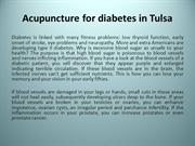 Little Known Ways to Acupuncture for diabetes in Tulsa
