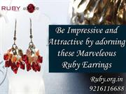 Be impressive and attractive by adorning these marveleous ruby earring