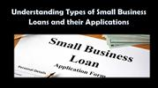 Understanding Types of Small Business Loans and their Applications