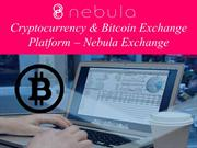 Cryptocurrency & Bitcoin Exchange Platform – Nebula Exchange