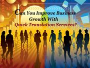 Can You Improve Business Growth With Quick Translation Services?
