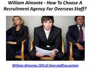 William Almonte - How To Choose A Recruitment Agency For Overseas Staf