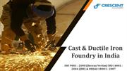 Cast & Ductile iron foundry in India