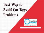 Useful Tips to Escape from Lost Car Keys Problem