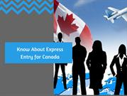 Know about Express Entry for Canada