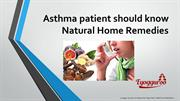 Asthma patient should know Natural Home Remedies