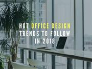Hot office design trends to follow in 2018 | Newton InEx