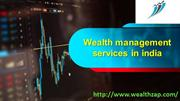 Wealth management services in india