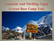 Fantastic And Thrilling Nepal Everest Base Camp Trek