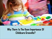 Why There Is The Keen Importance Of Childcare Granville